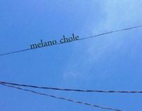 Melano Chole
