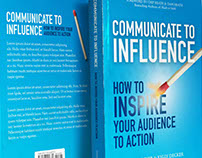 Communicate to Influence - book cover design