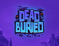 Dead & Buried Branding
