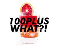 100PLUS What?!