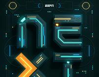 """ESPN - """"NEXT"""""""