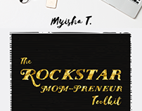 Myisha T: The Rockstar MOM-Preneur Toolkit