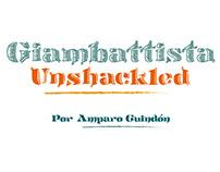 Giambattista Unshackled Typeface