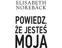 E. Norebäck, Powiedz, że jesteś moja, 2018
