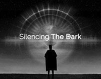 Silencing The Dark