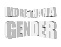 More Than A Gender