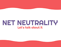 Net Neutrality - Let's talk about it