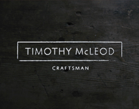 Timothy McLeod - Craftsman