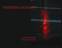 Weekend Fantasy