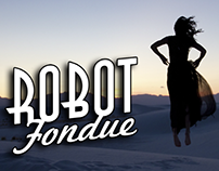 Robot Fondue - 2013 Video Reel