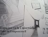 Espacios en la Universidad - Taller de Composición II
