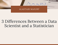 Alastair Majury | Data Scientists vs. Statisticians
