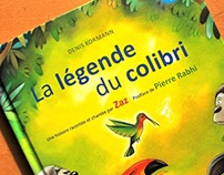 La légende du colibri, album illustré. 2013