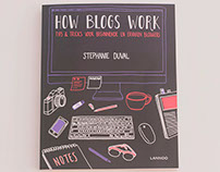 HOW BLOGS WORK — Stephanie Duval