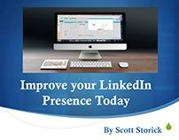 Improve your LinkedIn Presence by Scott Storick