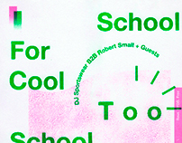 Too School For Cool