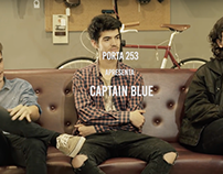 CAPTAIN BLUE // Entrevista Porta 253