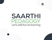 Unique role model for Saarthi Pedagogy