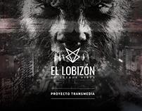 El Lobizón en Buenos Aires - Proyecto transmedia