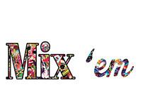 Mix 'em