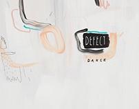 DEFECT DANCE