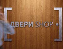 """""""Doors shop"""" (""""Двери Шоп"""")"""