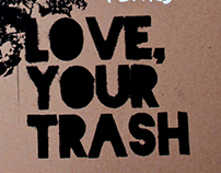 Love, Your Trash.