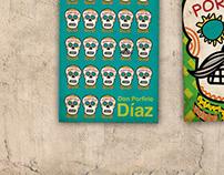 Porfírio Díaz. Día de Muertos. Poster Design