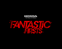 Honda - Fantastic Firsts