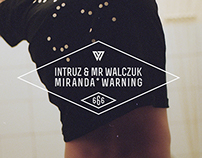 INTRUZ / MIRANDA WARNING