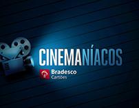 Cinemaníacos Bradesco Cartões