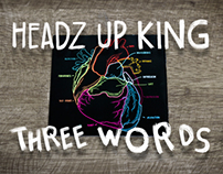HEADZ UP KING - THREE WORDS