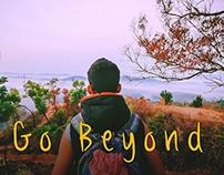 'Go Beyond' Short Film