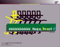 éééééé HEXA, BRASIL!!!!