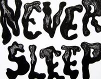 We Never Sleep