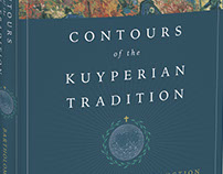 Contours of the Kuyperian Tradition Book Cover