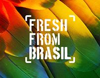 Fresh From Brazil