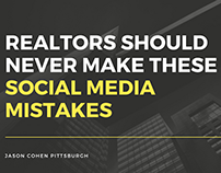 Realtors Should Never Make These Social Media Mistakes