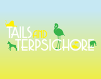 Tails & Terpsichore