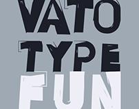 TYPE / VATO