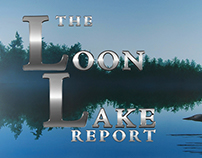 The Loon Lake Report