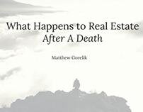 Real Estate After Death | Matthew Gorelik