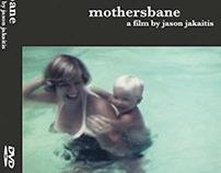 Mothersbane a film by Jason Jakaitis - DVD graphics