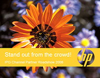 HP IPG Channel Partner Roadshow 2008 for 150 delegates