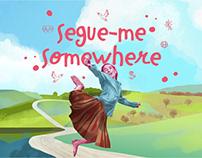 """""""Segue-me Somewhere"""" Divulgação"""