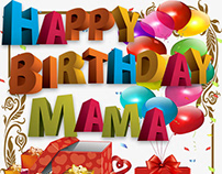Happy Birthday, Mama