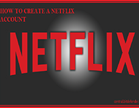 HOW TO CREATE A NETFLIX ACCOUNT