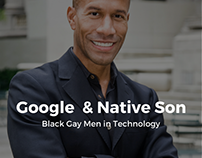 Google & Native Son: Black Gay Men in Technology