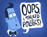 Oops, I Talked Politics! Logo