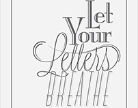 Let Your Letters Breathe Poster